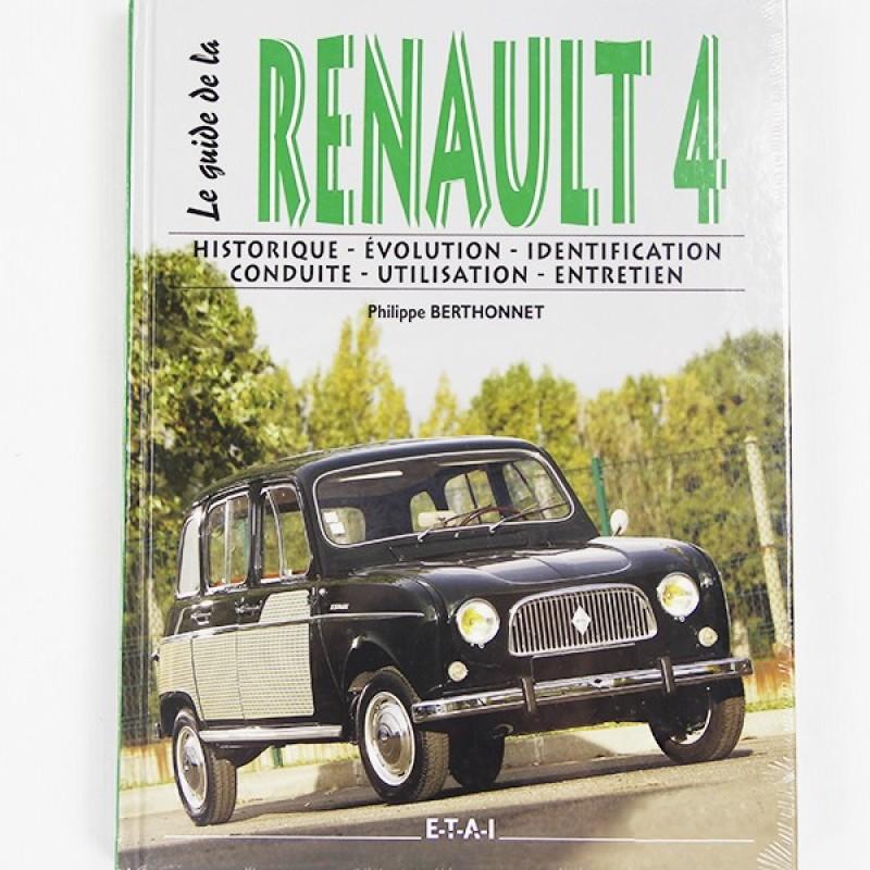 """Livre """"LE GUIDE DE LA RENAULT 4L"""""""