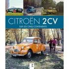 """Livre """"CITROEN 2CV SUR LES 5 CONTINENTS"""""""