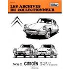 Archive du collectionneur CITROEN DS 19-20-21 (1966 à fin de fabrication) tome 2